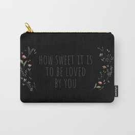 How Sweet It Is Carry-All Pouch