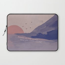 """""""Engage In The Long And Faithful Work."""" Laptop Sleeve"""