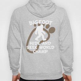 Bigfoot Hide And Seek World Champ Hoody