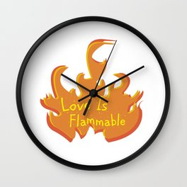 Love Is Flammable Wall Clock
