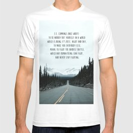 Quote for The Road T-shirt