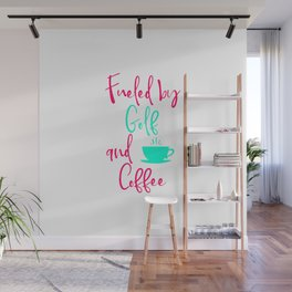 Fueled by Golf and Coffee Fun Golfer Fun Quote Wall Mural