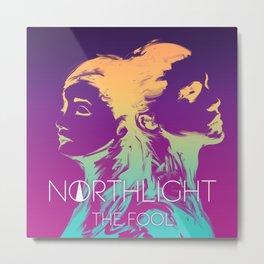 NORTHLIGHT The Fool Artwork Metal Print