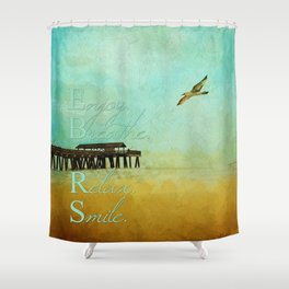 Enjoy Breathe Relax Smile ~ Tybee Island Pier ~ Ginkelmier Inspired Shower Curtain