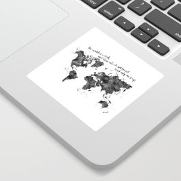 The world is a book, world map in black watercolor Sticker