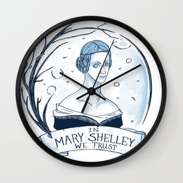 In Mary Shelley We Trust Wall Clock