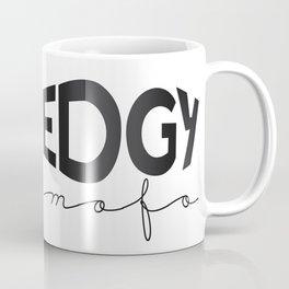 EDGY mof Coffee Mug