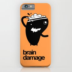 Brain Damage Slim Case iPhone 6s