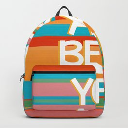 You Are Beautiful Backpack