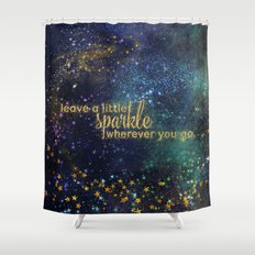 Leave a little sparkle wherever you go - gold glitter Typography on dark space backround Shower Curtain