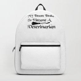 My Broom Brokeveterinarian Backpack