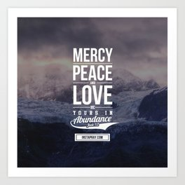 Mercy Peace Love Art Print