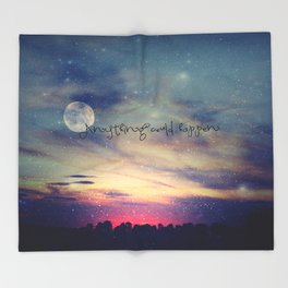 ANYTHING COULD HAPPEN Throw Blanket