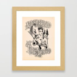 All is Good in the Wood Framed Art Print