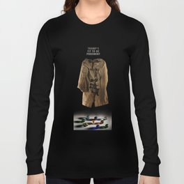 Trump's Fit To Be President Long Sleeve T-shirt