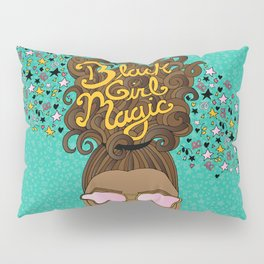 Black Girl Magic Teal Pillow Sham