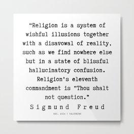 15 |   Sigmund Freud Quotes | 190926 Metal Print