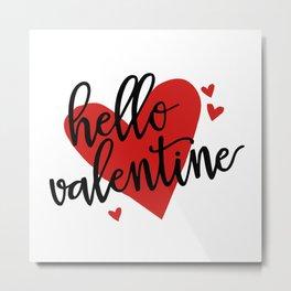 happy valentine Metal Print