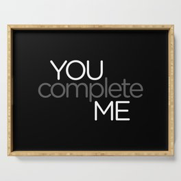 You Complete Me Serving Tray
