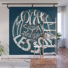 Forget the Mistake Remember the Lesson in Color Wall Mural
