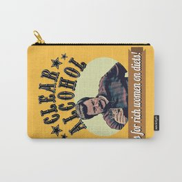 Clear Alcohol is for Rich Women on Diets!  |  Ron Swanson Carry-All Pouch