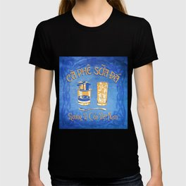 Vietnamese Coffee Ad T-shirt