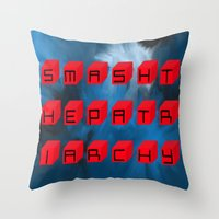 patriarchy Throw Pillows featuring Smash The Patriarchy by pandaliondeath