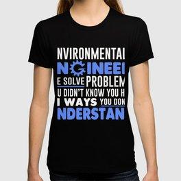 Environmental Engineer T-Shirt. T-shirt