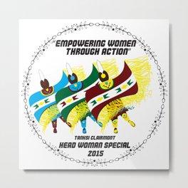 """""""Empowering Women Through Action"""" Metal Print"""