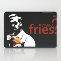 fries iPad Cases featuring Wanna Fries? by Berta Merlotte