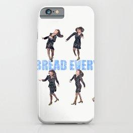 I eat bread everyday iPhone Case