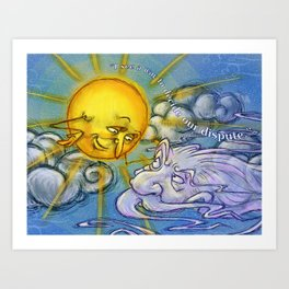 the sun and the wind Art Print