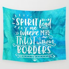 Trust Without Borders Wall Tapestry