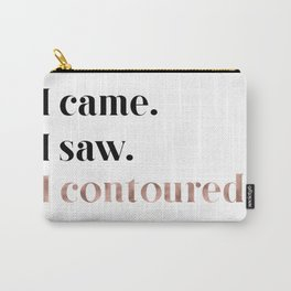 Rose gold beauty - I came, I saw, I contoured Carry-All Pouch