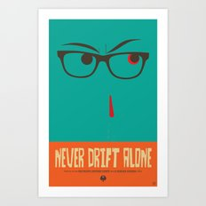 Never Drift Alone! Art Print