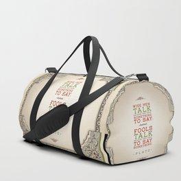 Plato regarding talking Duffle Bag