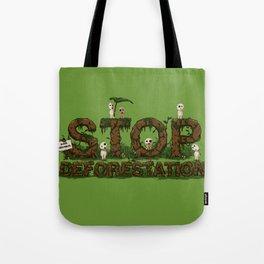 Stop deforestation Tote Bag