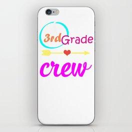 3rd Grade Crew Teacher 1st Day of School design iPhone Skin