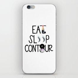 EAT SLEEP CONTOUR iPhone Skin