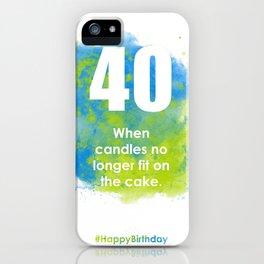 AgeIsJustANumber-40-SkyTreeA iPhone Case