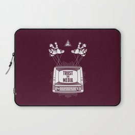 Trust The Media Laptop Sleeve