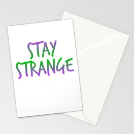 """""""Stay Strange"""" with this colorful and extravagant tee design. Makes a perfect and unique gift too!  Stationery Cards"""