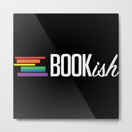 Bookish and Proud Metal Print