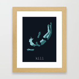 iamamiwhoami; kill Framed Art Print