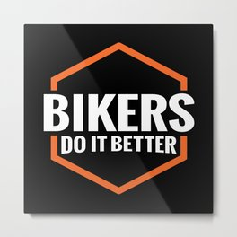 BIKERS DO IT BETTER ORANGE SQUARE Metal Print