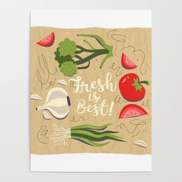 Fresh Is Best In The Kitchen Poster