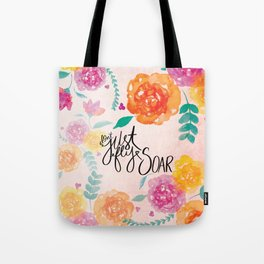 Don't Just Fly SOAR Tote Bag