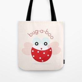 Bug-a-boo Tote Bag