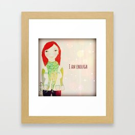I am Enough Muse Mantra Framed Art Print