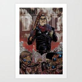 """The Walking Dead """"I Want You Dead"""" Negan Art Print"""